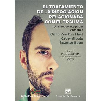 El tratamiento de la disociación relacionada con el trauma -  Un enfoque integrador y práctico