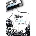 Con un cassette y un boli Bic