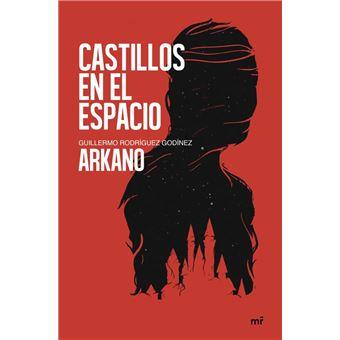 Castillos En El Espacio Arkano 5 En Libros Fnac