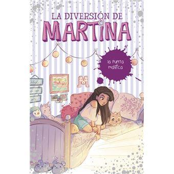 La puerta mágica (La diversión de Martina 3)