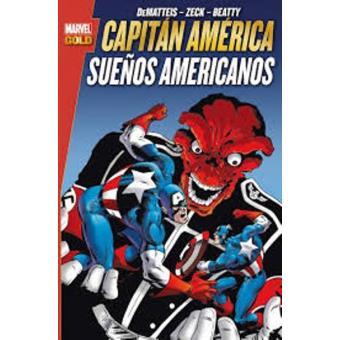 Capitán América. Sueños americanos. Marvel Gold