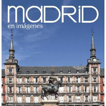 Madrid en imágenes