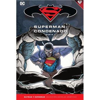 Batman y Superman - Colección Novelas Gráficas núm. 68: Superman: Condenado (Parte 1)