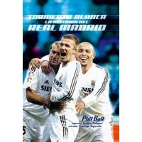 Tormenta blanca. La historia del Real Madrid