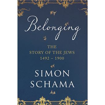 Belonging - The Story of the Jews - 1492-190