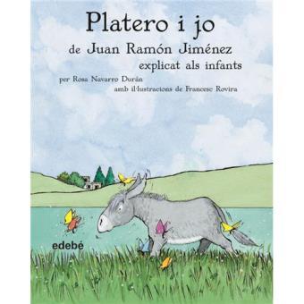 Platero i jo, de Juan Ramón Jiménez, explicat als infants