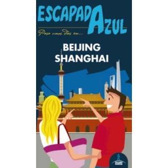 Beijing y Shangai. Escapada azul