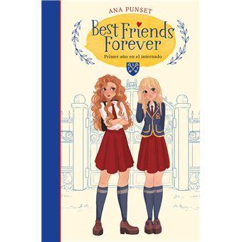 Best Friend Forever. Primer año en el internado