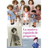 La muñeca española de la posguerra