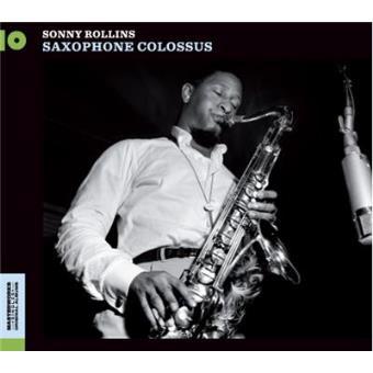 Saxophone Colossus - Exclusiva Fnac
