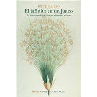 El infinito en un junco: La invención de los libros en el mundo antiguo