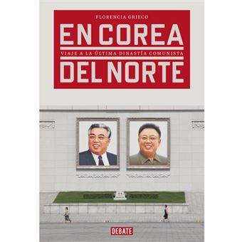 Corea del Norte por dentro