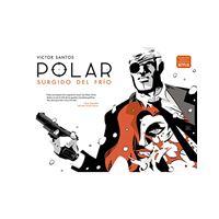 Polar 1 - Surgido del frío - 2ª edición
