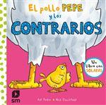 El pollo Pepe y los contrarios
