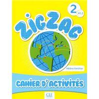 Zigzag - Niveau A1.2 - Cahier d'activités