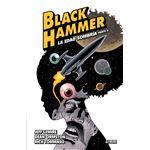 Black Hammer 4. La edad sombría. Parte 2