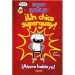 Diario de Rowley 1 - ¡Un chico superguay!