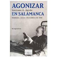 Agonizar en Salamanca