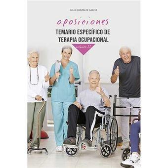 Temario específico de terapia ocupacional - Oposiciones - Vol 2