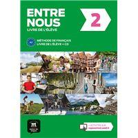 Entre Nous 2: Méthode de français. Livre de l'èlève + CD (Nivel A2)