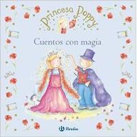 Princesa Poppy. Cuentos con magia