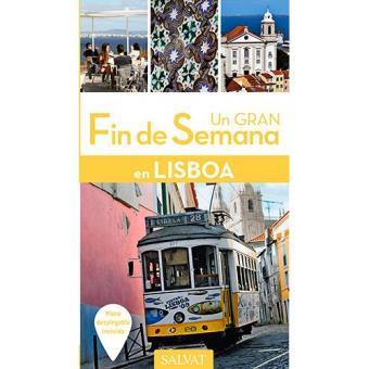 Un Gran Fin de Semana en: Lisboa