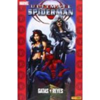 Ultimate Spiderman 11. Gatas y reyes