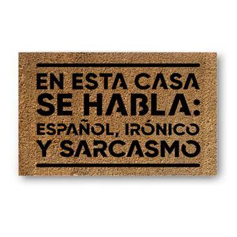 Miss Borderlike felpudo - En esta casa se habla: español, irónico y sarcasmo