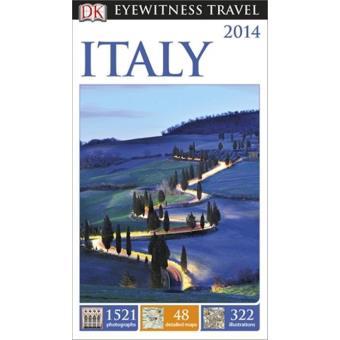 Italy. DK Eyewitness Travel Guide