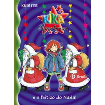 Kika Superbruxa e o feitizo do Nadal