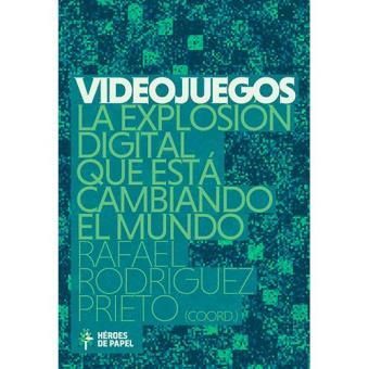 Videojuegos. La explosión digital