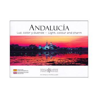 Andalucía - Luz, color y duende - Ed bilingüe