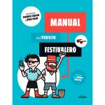 Manual del perfecto festivalero