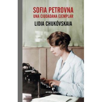 Sofia Petrovna. Una ciudadana ejemplar