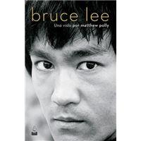 Bruce Lee: Una vida