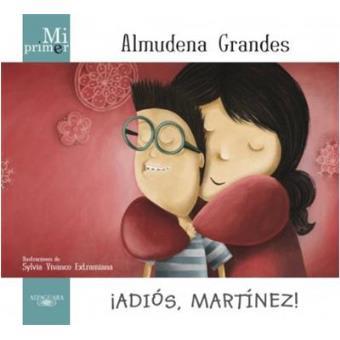Adiós Martínez. Mi primer Almudena Grandes