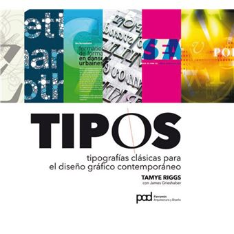 Tipos - Tipografias clásicas para el diseño gráfico contemporáneo