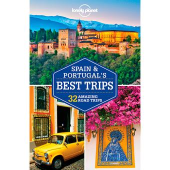 Lonely Planet: Spain & Portugal's Best Trips