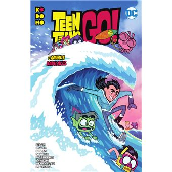 Teen Titans Go! vol. 05: Cambios radicales