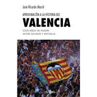 Aproximación a la historia del Valencia
