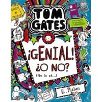 Tom Gates ¡Genial! ¿O No? No Lo Sé...