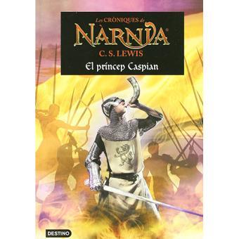 Les cròniques de Nàrnia IV. El príncep Caspian
