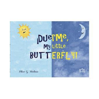 ¡Duerme, my Little Butterfly!