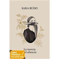 La inercia del silencio - Libro Firmado