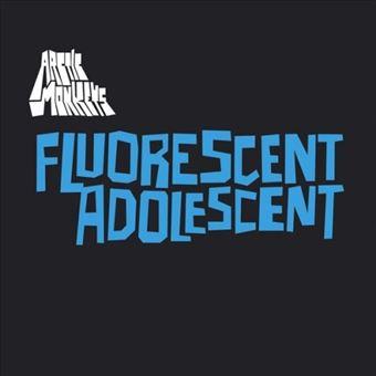 """Fluorescent Adolescent - Single Vinilo 7"""""""