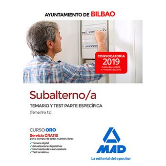 Subalterno/a del Ayuntamiento de Bilbao - Temario y test parte específica - Temas 9 a 15