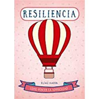 Resilencia - Como vender la adversidad