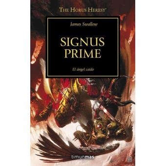 La herejía de Horus 21. Signus Prime
