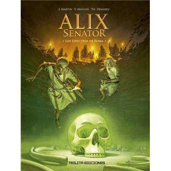 Alix Senator 09: Los espectros de Roma