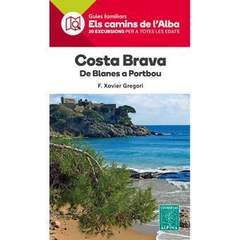 Costa Brava - De Blanes a Portbou